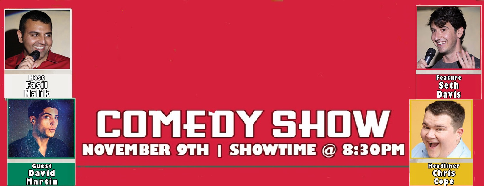 A flyer of a comedy show on November 9th 2018 with a showtime of 8:30 PM. The comedy is at Mama Jennies Italian Restaurant located at 11720 NE 2nd Ave Miami, FL 33161. It is hosted by Fasil Malik with a line up including headliner Chris Cope, feature Seth Davis, and guest David Martin.